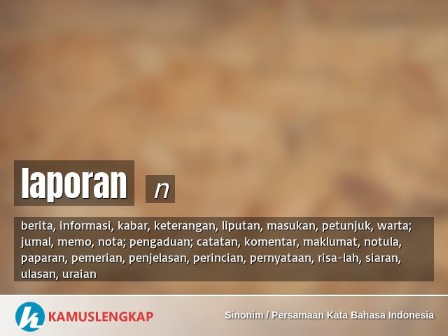 Persamaan Kata Laporan N Dalam Kamus Sinonim Persamaan Kata Bahasa Indonesia Terjemahan Kamus Sinonim Bahasa Indonesia